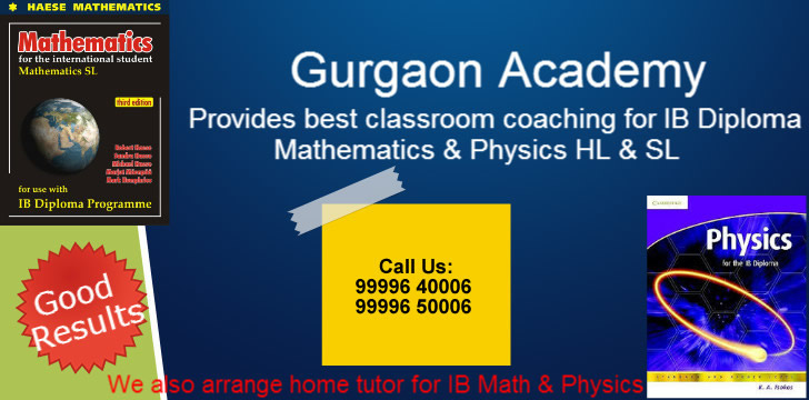Top Famous Home Tutor(99996 40006)Gurgaon:IGCSE IB Diploma Maths SL HL Physics