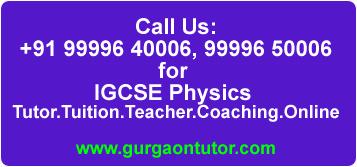 Maths Tutor CBSE XI Class:Need-help-in-igcse-physics-learning-coaching-delhi-gurgaon-india